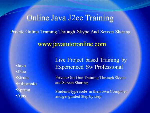 Personal online java ,j2ee training by 10 yrs experienced sw professional.