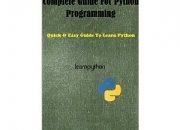 Quick & Easy Guide To Learn Python