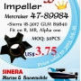 MerCruiser impeller 47-89984   =Sierra 18-9218, GLM 28050, Mallory 89840