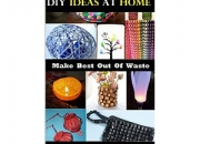 Best creative ideas book to know how to use old and waste material in your house