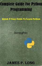Complete Guide For Python Programming Book