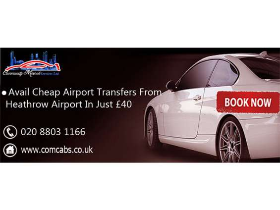 Com cabs offer affordable airport transfer services from heathrow