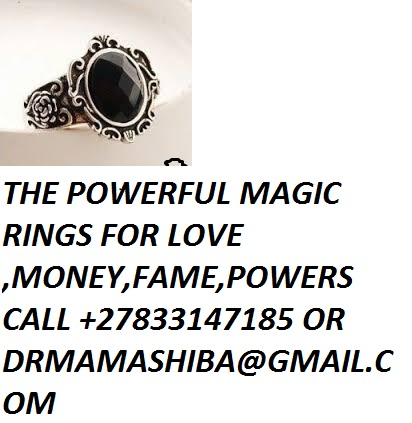 Powerful magic rings for making money fame,business,power&%$,love+27833147185