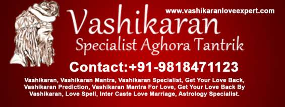 Bring your love back +91-9818471123