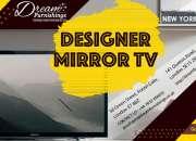 Buy designer mirror tv