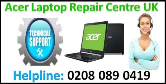 Acer laptop service centre uk helpline number 0208 089 0419