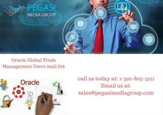 Oracle global trade management users email list in uk/usa/germany/canada