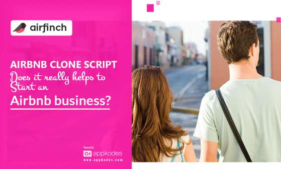 The best airbnb clone script for business verticals