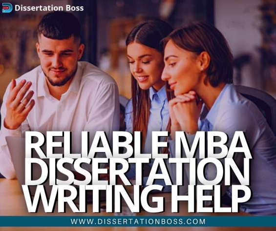 Reliable mba dissertation help